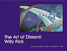 The Art of Dissent: Willy Fick