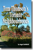 Tom Thomson's Toronto Neighbourhoods